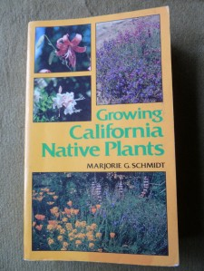Growing California Native Plants By Marjorie G. Schmidt
