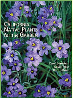 California Native Plants for the Garden By