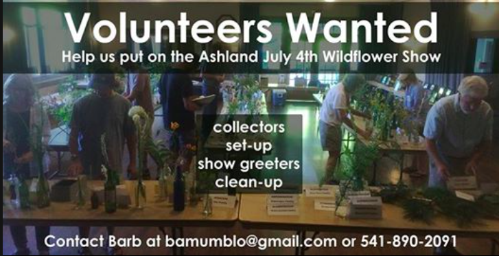 Volunteers needed for the 4th of July Wildflower show in Ashland, Oregon